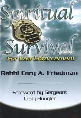Spiritual Survival for Law Enforcement